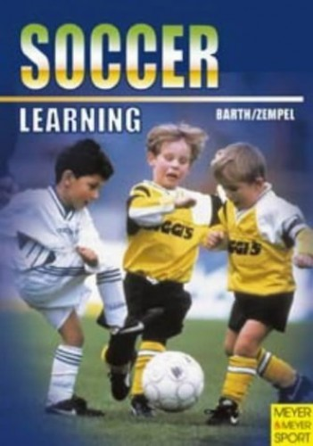 Learning Soccer By Katrin Barth