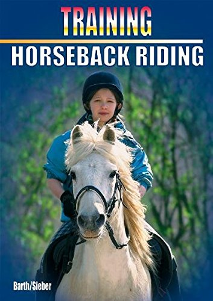 Training Horseback Riding By Katrin Barth