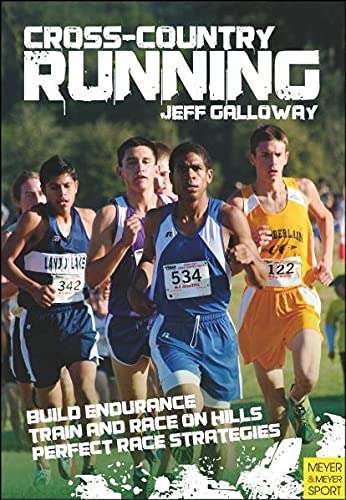 Cross-Country Running By Jeff Galloway