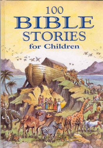 100 Bible Stories for Children By Val Biro