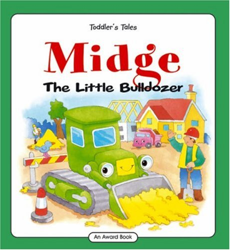 Midge the Little Bulldozer By Andrews Jackie