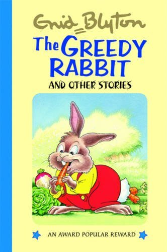 The Greedy Rabbit and Other Stories By Enid Blyton