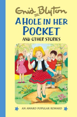 A Hole in Her Pocket By Enid Blyton