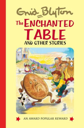 The Enchanted Table By Enid Blyton