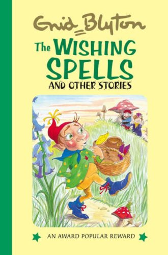 The Wishing Spells By Enid Blyton