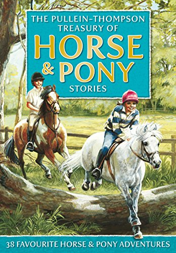 Treasury of Horse and Pony Stories By Christine Pullein-Thompson