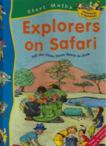 START MATHS EXPLORERS ON SAFARI By Sally Hewitt