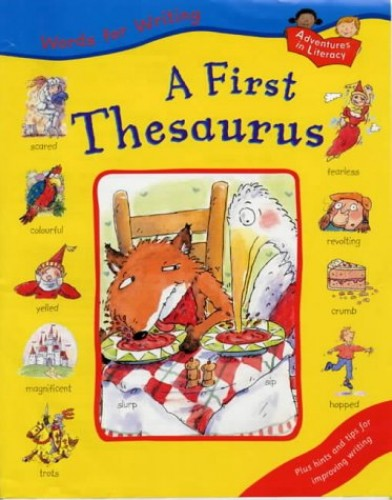 Words For Writing A First Thesaurus By Ruth Thomson Used