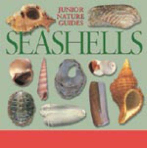 Seashells (Junior Nature Guides) By R.Tucker Abbott