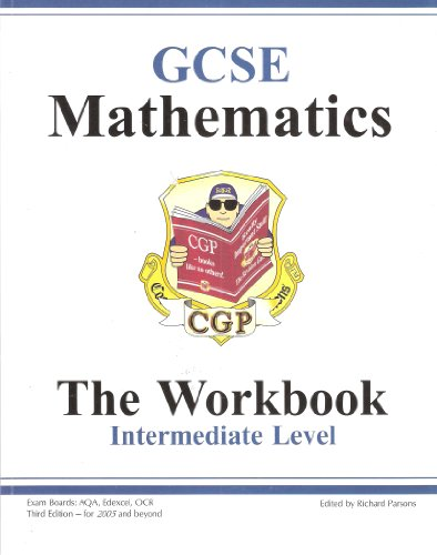 Mathematics Workbook GCSE: Intermediate by CGP Books