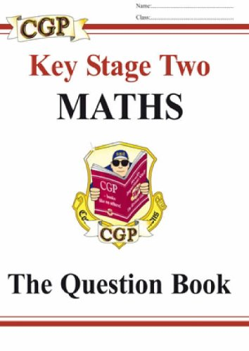 KS2 Maths: Pt. 1 & 2: Question Book by CGP Books