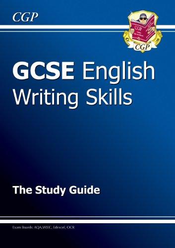 GCSE English: Writing Skills By CGP Books