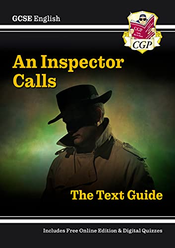 Grade 9-1 GCSE English Text Guide - An Inspector Calls (CGP GCSE English 9-1 Revision) By CGP Books