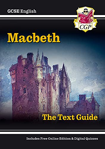 Grade 9-1 GCSE English Shakespeare Text Guide - Macbeth (CGP GCSE English 9-1 Revision) By CGP Books