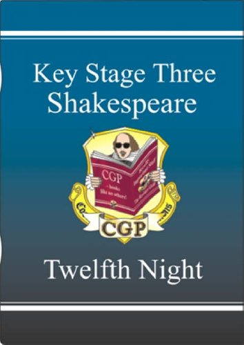 KS3 English Shakespeare Text Guide - Twelfth Night by CGP Books