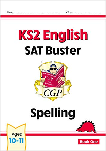 New KS2 English SAT Buster: Spelling - For the 2016 SATS & Beyond by CGP Books