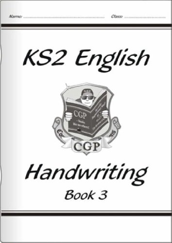 KS2 English Handwriting - Book 3 By CGP Books