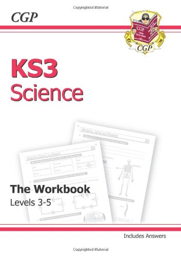 KS3 Science Workbook (Including Answers) - Levels 3-5 By CGP Books