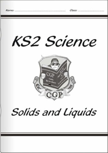 KS2 National Curriculum Science - Solids and Liquids (4D) By CGP Books