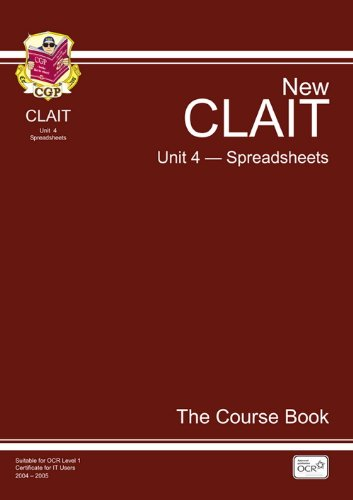 CLAIT Unit 4 Spreadsheets By CGP Books