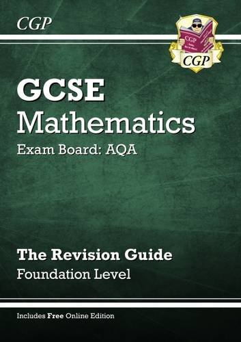 GCSE Maths AQA Revision Guide with Online Edition - Foundation (A*-G Resits) By Richard Parsons