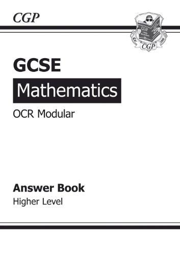 GCSE Maths OCR Modular Answers (for Workbook) - Higher By CGP Books