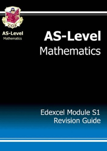 AS-Level Maths Edexcel Module Statistics 1 Revision Guide By CGP Books
