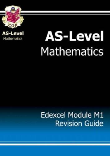 AS-Level Maths Edexcel Module Mechanics 1 Revision Guide by CGP Books