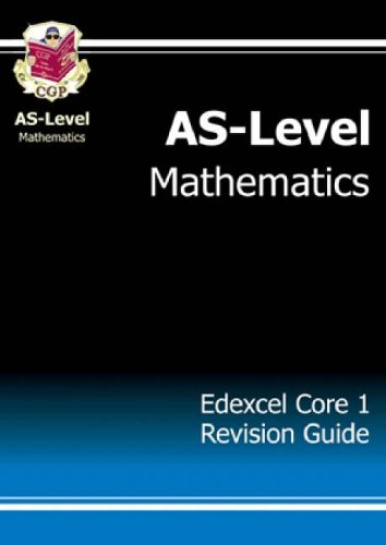 AS-Level Maths Edexcel Core 1 Revision Guide by CGP Books