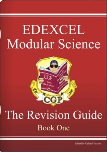 GCSE Edexcel Modular Science: Bk. 1: Revision Guide by Richard Parsons