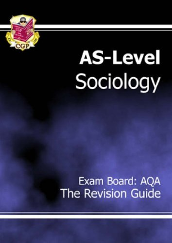 AS-Level Sociology AQA Revision Guide By CGP Books