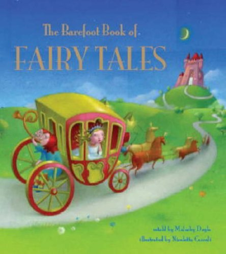 The Barefoot Book of Fairy Tales by Malachy Doyle