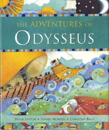 The Adventures Of Odysseus By Hugh Lupton Used Very