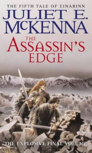 The Assassin's Edge: Book Five: The Tales of Einarinn By Juliet E. McKenna