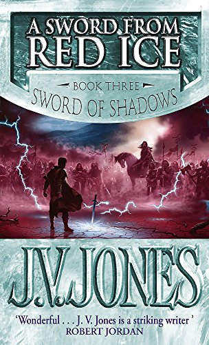 A Sword from Red Ice by J. V. Jones