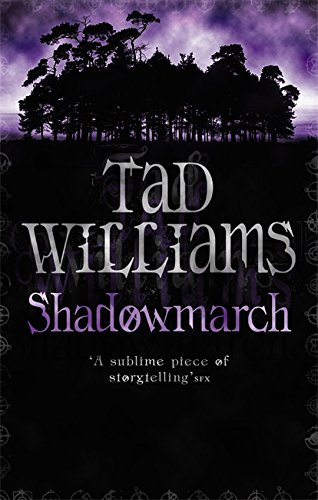 Shadowmarch By Tad Williams