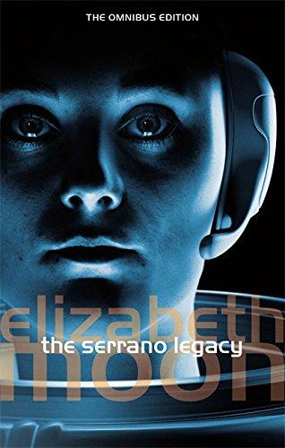 The Serrano Legacy By Elizabeth Moon
