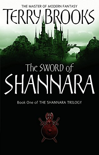 The Sword of Shannara: The Shannara Chronicles by Terry Brooks