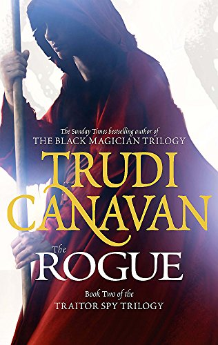 The Rogue: The Traitor Spy Trilogy: Book Two by Trudi Canavan