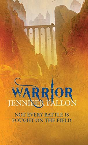 Warrior By Jennifer Fallon