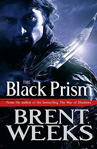 The Black Prism: Book 1 of Lightbringer By Brent Weeks
