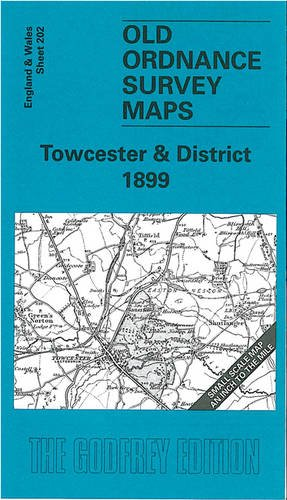 Towcester and District 1899 By Barrie Trinder