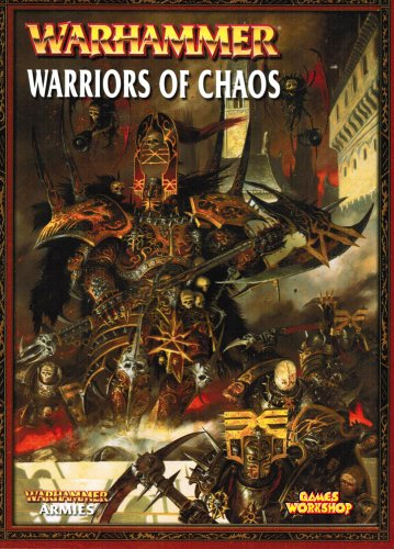 Warhammer Armies Warriors of Chaos By Phil Kelly