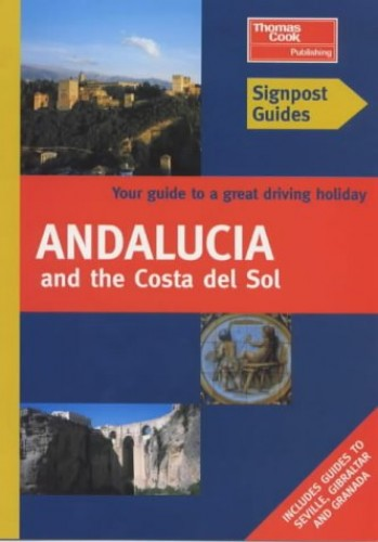 Andalucia and Costa del Sol By Pat Harris