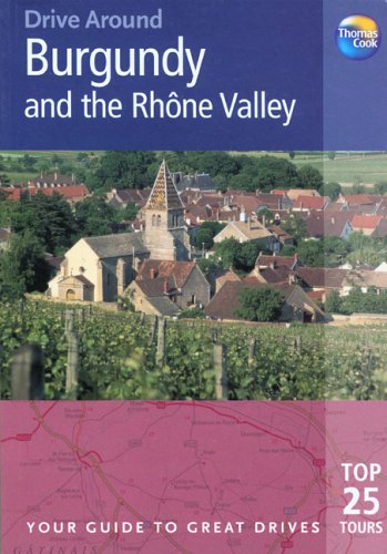 Burgundy and the Rhone Valley By Andrew Sanger