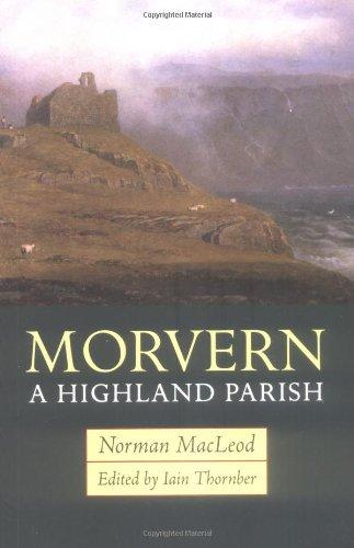 Morvern: A Highland Parish by Mr. Norman MacLeod