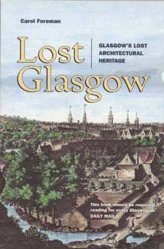 Lost Glasgow By Carol Foreman
