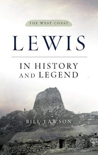 Lewis in History and Legend By Bill Lawson