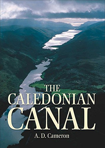 The Caledonian Canal By A.D. Cameron