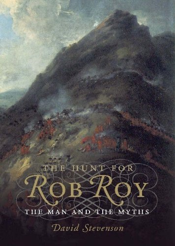 The Hunt for Rob Roy By David Stevenson